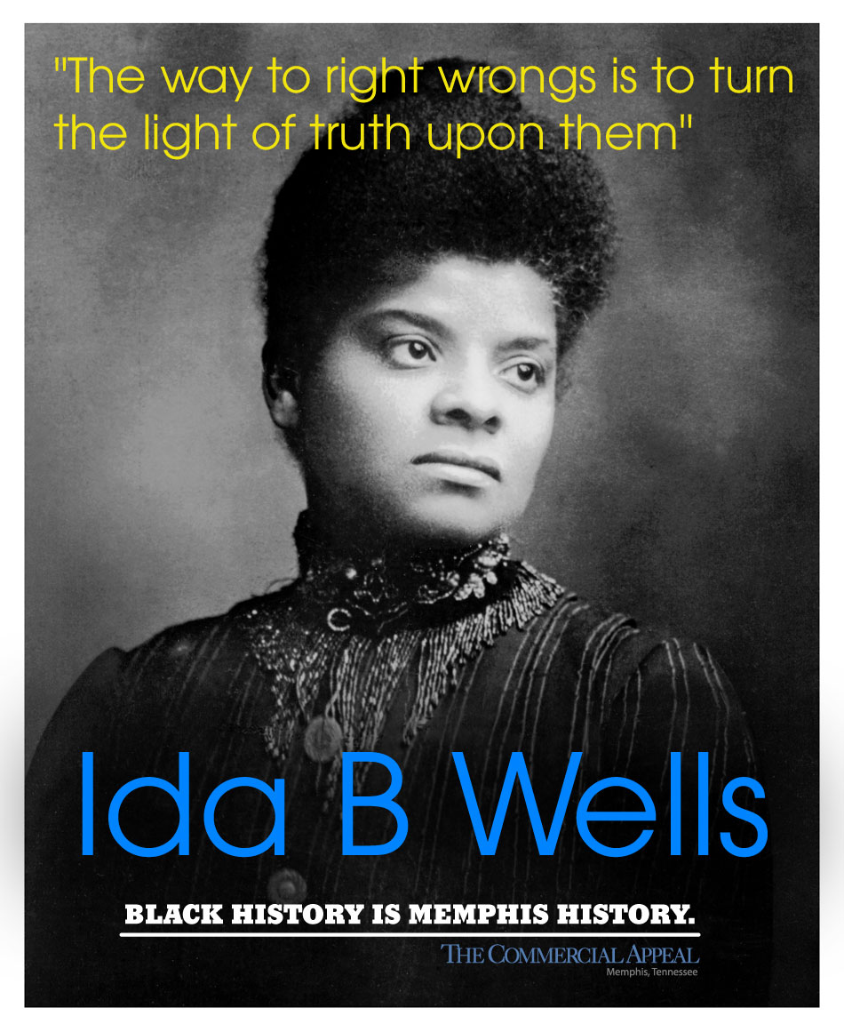 Ida Wells - Black History is Memphis History